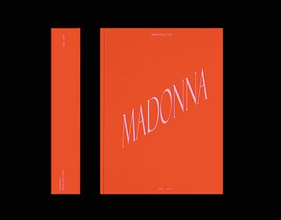MADONNA: image evolution 1982 – 2019