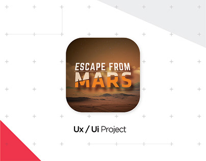 "Ux/Ui Project "" Escape From Mars"""