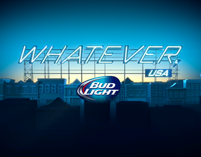 Bud Light - Whatever, USA