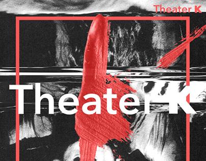 Theater K
