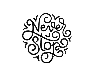 Hand Lettering | Never Stop