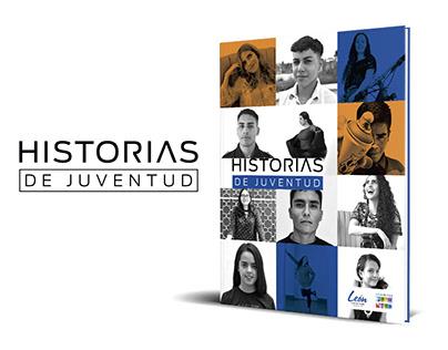 """Diseño Editorial y Fotografía """"Historias de Juventud"""""""