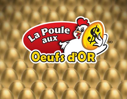 Loto-Québec - Poule aux Oeufs d'Or