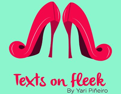 Texts on fleek