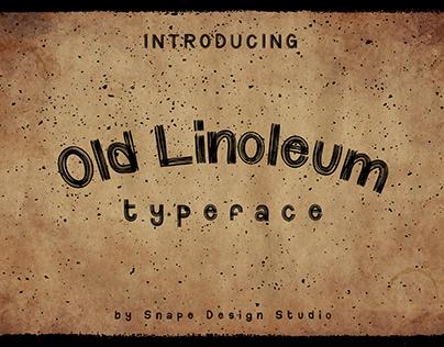 Old Linoleum - Typeface [FREE]