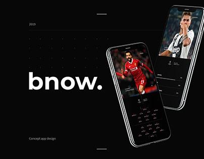 bnow.   App Concept Design