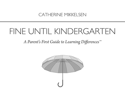 Fine Until Kindergarten