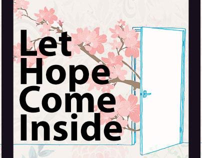 Let Hope Come Inside