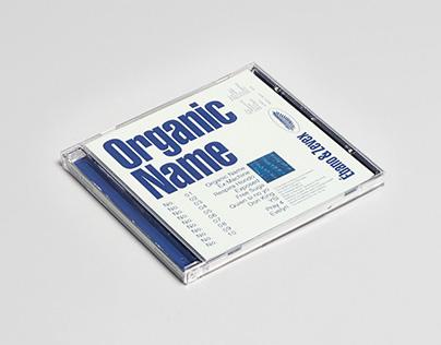 Organic Name / Ébano & Zevex