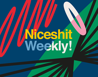 Niceshit Weekly!