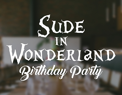 Sude in Wonderland - B'DAY PARTY DESİGN