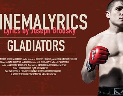 "Cinemalyrics ""Gladiators"" feat J. Brodsky"