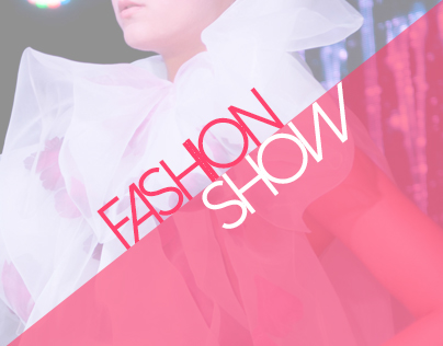 Fashion Show Collection