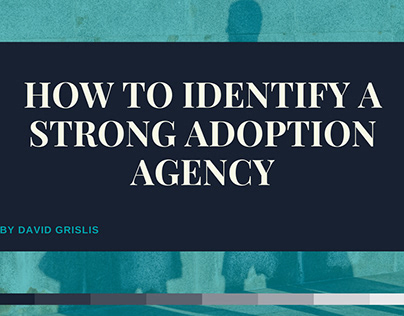 How to Identify a Strong Adoption Agency