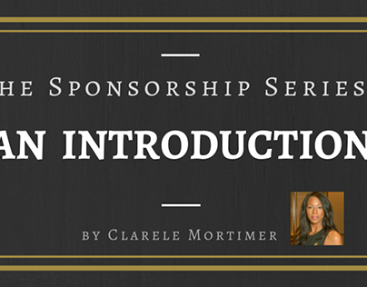 The Sponsorship Series: An Introduction