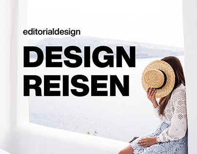 Editorial design | DESIGNREISEN