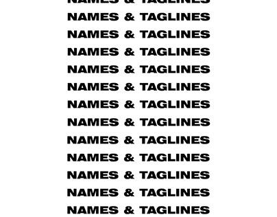 NAMES & TAGLINES
