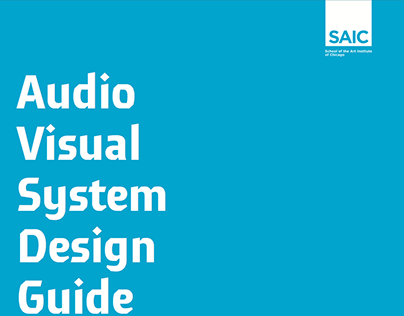 SAIC Audio Visual System Design Guide