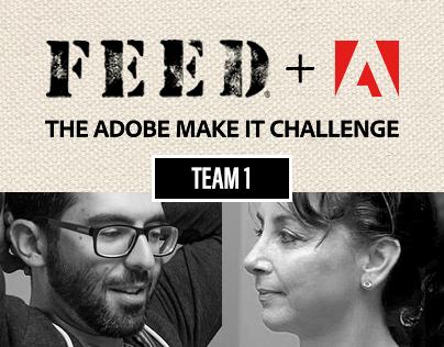 FEED+Adobe - The Adobe Make It Challenge
