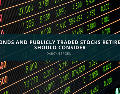 Darcy Bergen Highlights Bonds and Publicly Traded Stock
