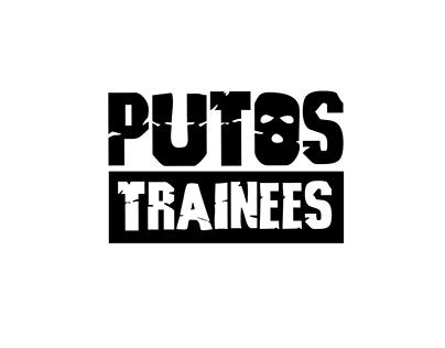 Putos Trainees
