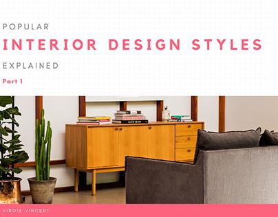 Popular Interior Design Styles Explained: Part 1