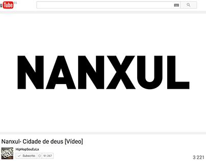 Nanxul - Cidade de Deus | Kinetic Typography