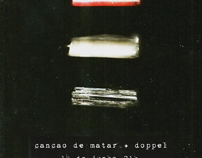 Canção de Matar + Doppel