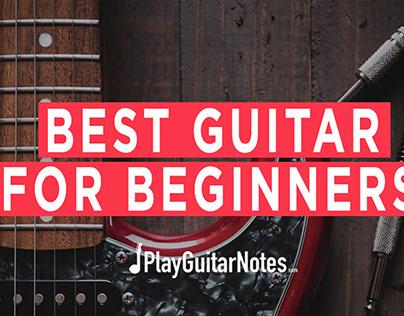 Best Guitar For Beginners - Banner