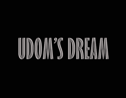 Udom's Dream