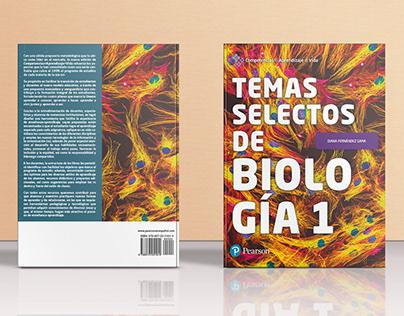 Temas Selectos de Biología 1. Editorial Pearson