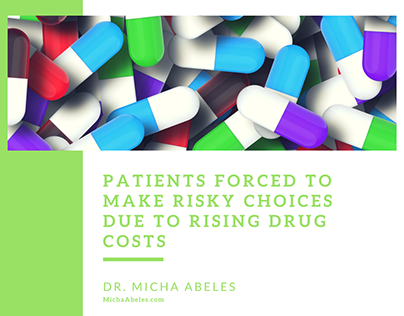 Patients Forced to Make Risky Choices Due to Rising Dru