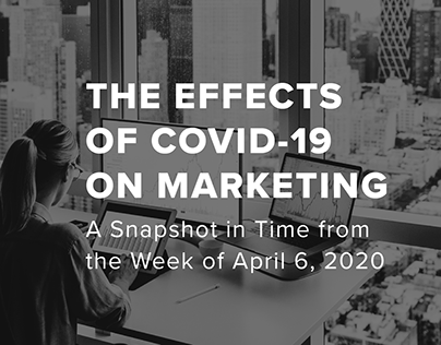 A Snapshot in Time: Week of April 6, 2020