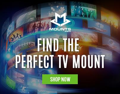 Mounts.com & Premier Mounts Digital Banner Ads