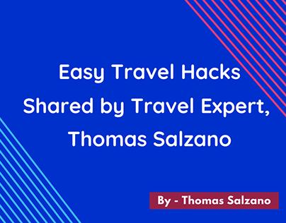 Thomas Salzano: Easy Travel Hacks for Your Next Trip