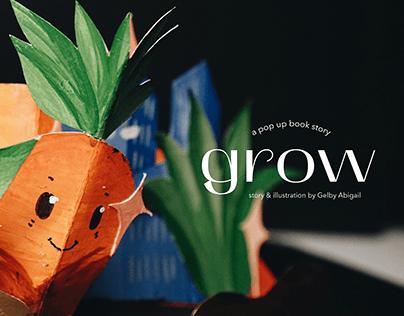 Pop Up Book : Grow