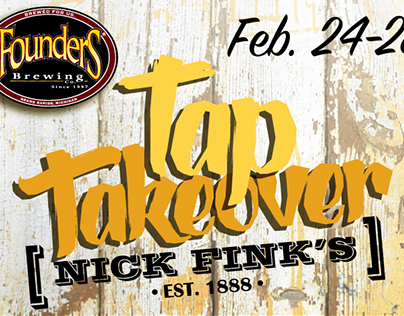 Founders & Nick Fink's: Tap Takeover Poster