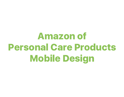 Amazon of Personal Care Products - Mobile Design