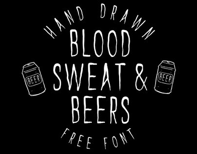 FREE HAND DRWAN FONT - BLOOD SWEAT & BEERS