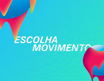 Escolha Movimento | Campanha Calouros 2018.1