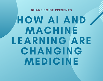 How AI and Machine Learning Are Changing Medicine