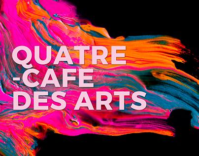 Quatre - Cafe des Arts