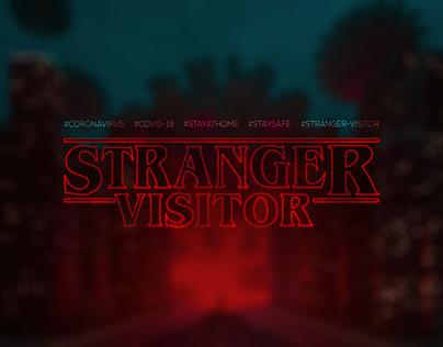 Stranger Visitor | Covid-19