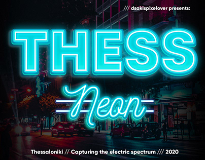 THESS Neon Series