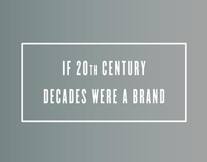 If 20th century decades were a brand
