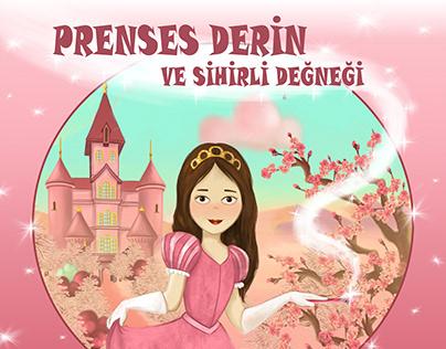 Prenses Derin ve Sihirli Değneği - Çocuk Kitabı