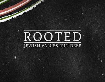 Rooted: Jewish Values Run Deep
