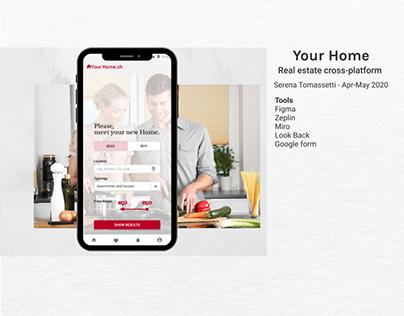 Your Home - Real estate cross-platform|UX/UI case study