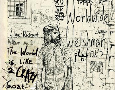 Worldwide Welshman - The World Is Like A Crazy Goat