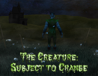 The Creature: Subject to Change